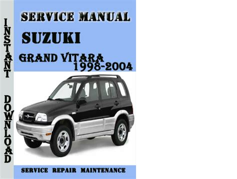 free auto repair manuals 1999 suzuki vitara navigation system suzuki grand vitara 1998 2004 service repair manual pdf download