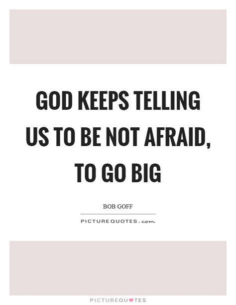 bob goff quotes bob goff quotes sayings 129 quotations