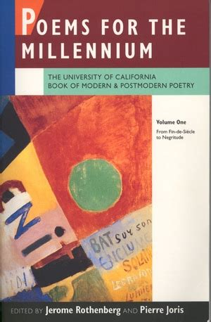 new books from uc press poems for the millennium by jerome rothenberg pierre joris paperback university of