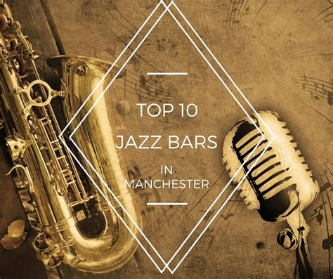 top 10 bars in manchester the top 10 jazz bars in manchester jd parties concerto