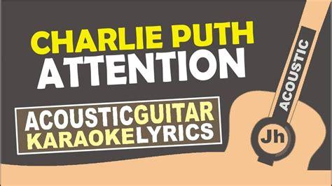 charlie puth karaoke charlie puth attention karaoke acoustic youtube