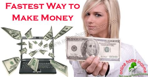 Fast Way To Make Money Online - fastest way to make money online proven ways in 2017