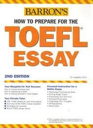 How To Prepare For Toefl Writing Section barron how to prepare for the toefl essay 2nd edition ebook