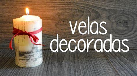 imagenes romanticas velas velas decoradas con t 233 cnica decoupage youtube