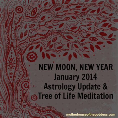 new year song astro 2014 new moon new year january 2014 astrology update tree