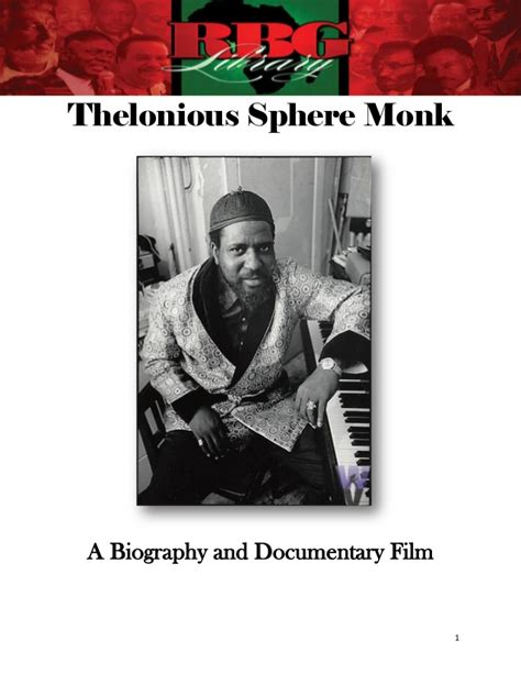 Biography Documentary Film | thelonious sphere monk a biography and documentary film