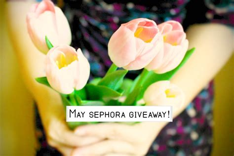 Sephora Giveaway - happy may sephora giveaway melanie s pickett
