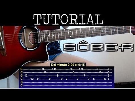 youtube tutorial de guitarra como tocar naufrago de sober tutorial de guitarra youtube