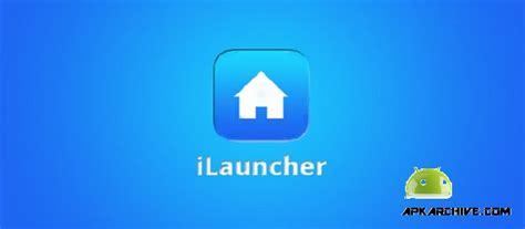 ilauncher full version apk ilauncher v3 4 2 apk download free apkmirrorfull