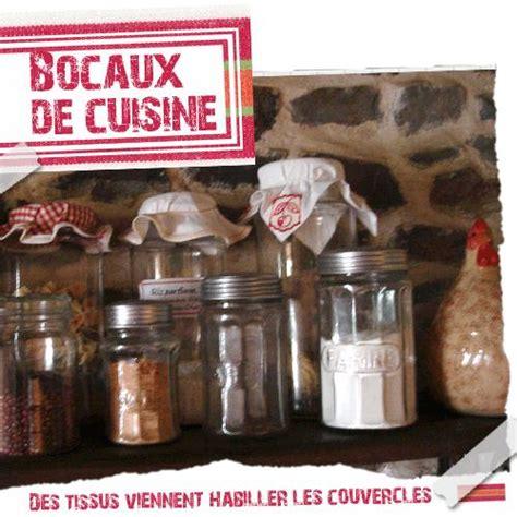 cuisine bocaux des bocaux de cuisine habill 233 s de tissus participent 224 la