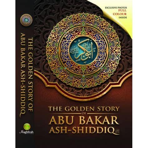 150 Kisah Abu Bakar Al Shiddiq Oleh Ahmad Abdul Al Al Thahthawi the golden story of abu bakar as shiddiq ra jual quran murah