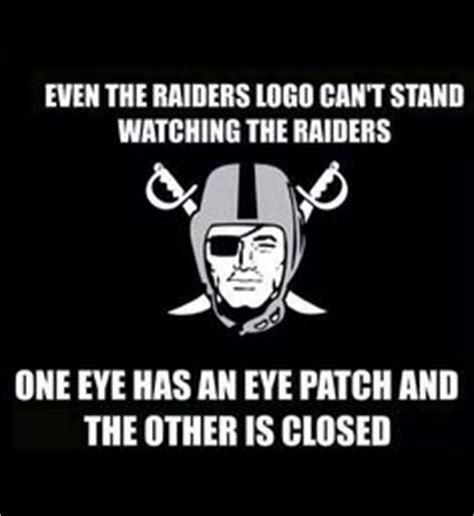 Funny Oakland Raiders Memes - hate oakland raiders chiefs vs oakland raiders game