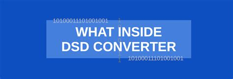 format audio dsf dsd converter of audio files what inside easy explanation