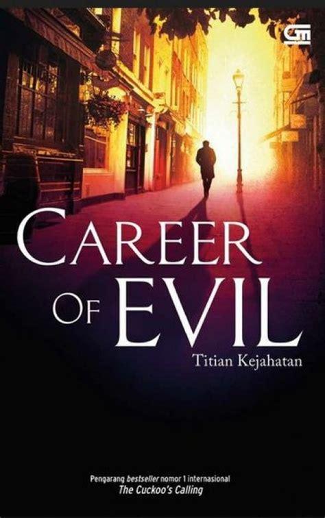 Buku Titian Kejahatan Career Of Evil Oleh Robert Galbraith Jk 1 bukukita titian kejahatan career of evil