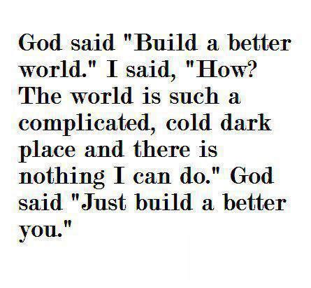 running for my how i built a better me one step at a time books god said build a better world i said how the world