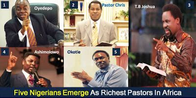 Check Out The 5 Richest Pastors In Africa 2017 2018 According To Forbes They Are All Nigerians by Kulvera Five Nigerians Emerge As Richest Pastors In Africa
