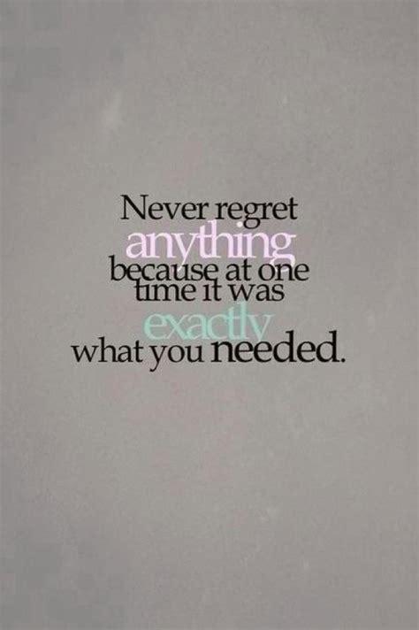 Regret Quotes Never Regret Quotes