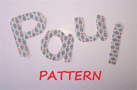 fabric letter templates alphabet letters pattern 15 fabric applique pdf by