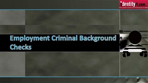 Criminal Record And Employment Employment Criminal Background Checks