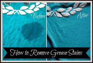 how to remove color from fabric how to remove grease stains we got real