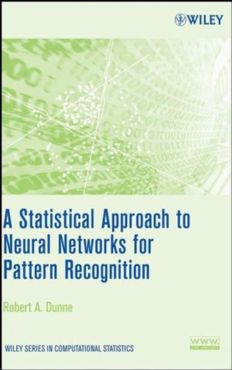 pattern recognition book wiley wiley a statistical approach to neural networks for