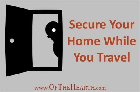 secure your home while you travel