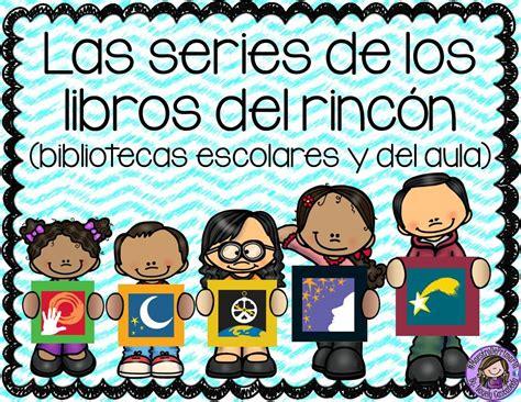 libro la biblioteca de los las series de los libros del rinc 243 n 1 imagenes educativas