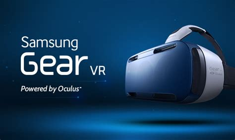 Gear Vr Oculus introducing the samsung gear vr innovator edition