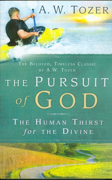 the pursuit of god new christian classics library books a w tozer on spiritual revival book summaries