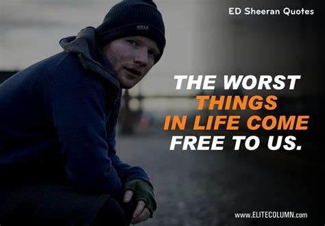 ed sheeran quora 10 best ed sheeran quotes to just melt your heart away