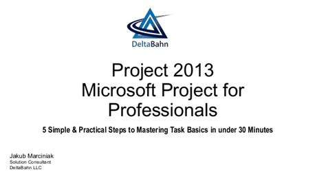 5 simple steps to mastering microsoft project for professionals 5 simple practical steps to m