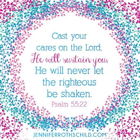 psalm  cast  cares   lord wwwjenniferrothschildcom words   soul