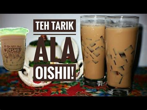 membuat teh tarik ala oishii youtube