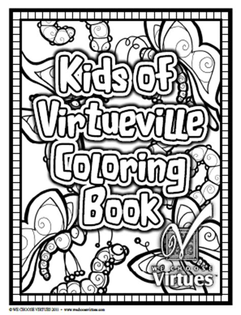 kids  virtueville coloring pages   choose virtues