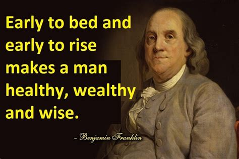 early to bed and early to rise early to bed and early to rise makes a man healthy wealthy