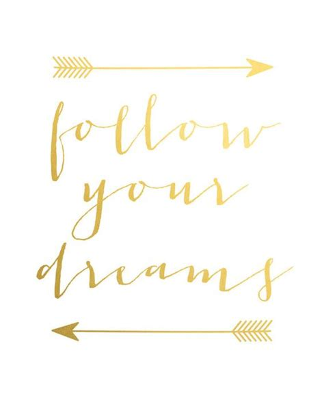 gld quote gold foil print quotes poster gold wall follow