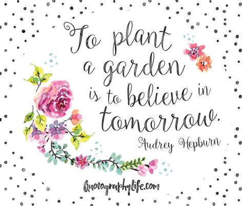 Quotes On Gardens And Flowers The 25 Best Flower Quotes On Flower Qoutes Alfred Lord Tennyson And Missing