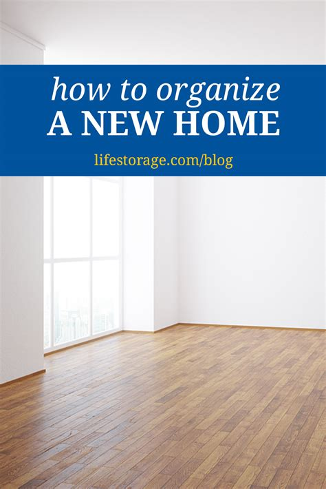 how to organize home how to organize a new home as you unpack life storage blog