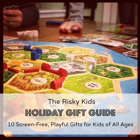 the risky kids holiday gift guide 10 screen free playful