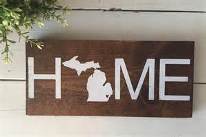home signs state home wood sign michigan home handmade wood sign state