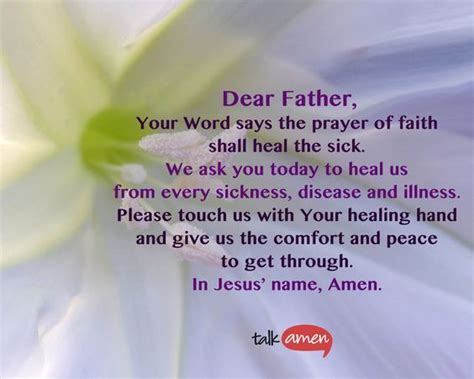 comforting messages for the sick dear father your word says the prayer of faith shall heal