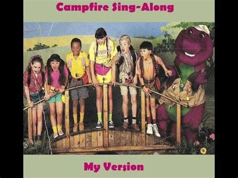 Barney And The Backyard Cfire Sing Along by Barney S Cfire Sing Along Version