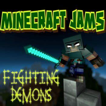 testo canzone demons minecraft jams tutti i testi delle canzoni e le