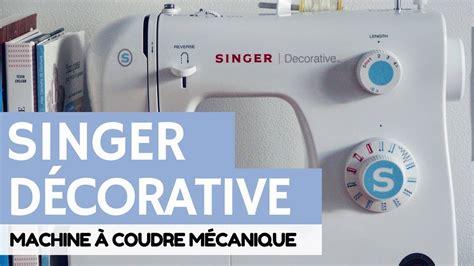 Machine à Coudre Singer Decorative by La Machine 192 Coudre Singer D 201 Corative
