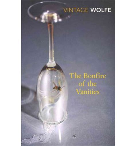 the bonfire of the 0099541270 the bonfire of the vanities