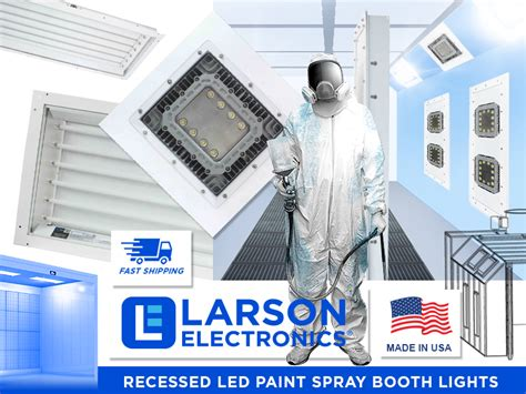 paint spray booth led lighting recessed paint spray booth lights larson electronics