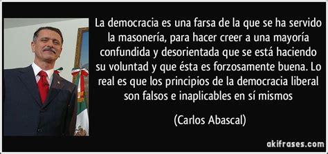La Democracia Es Una Farsa De La Que Se Ha Servido La Masoneria Para | la democracia es una farsa de la que se ha servido la