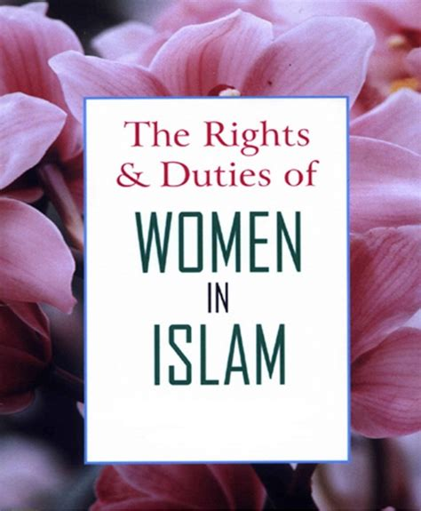 islamic bill of rights for women in the bedroom women s rights in islamic civilization discover islam