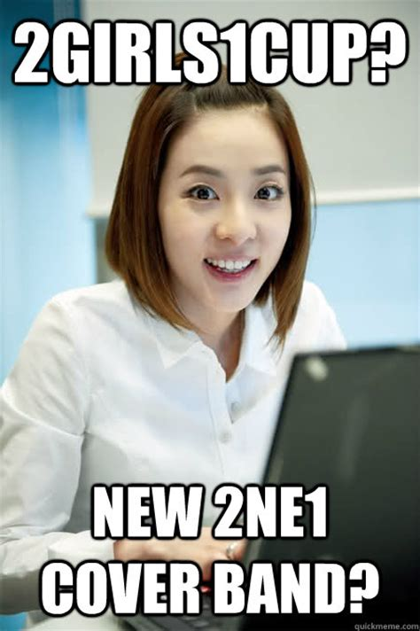 Cover Girl Meme - 2girls1cup new 2ne1 cover band dara first day on