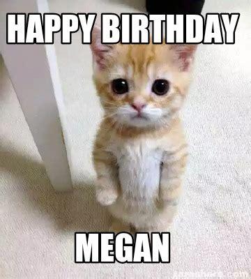 Megan Meme - meme creator happy birthday megan meme generator at